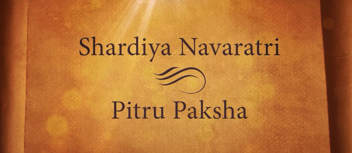 Shardiya Navaratri and Pitru Paksha
